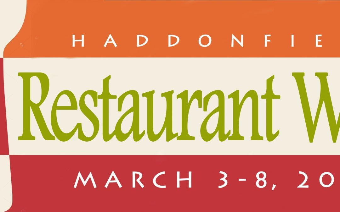 Haddonfield Restaurant Week illustrates a key small small business marketing tool
